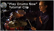 click here to view 'play drums now' video clip